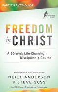 Freedom in Christ Workbook (Freedom In Christ Course)