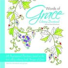 Words of Grace - a Colouring Devotional (Adult Coloring Books Series) Paperback