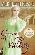 Green Valley (3rd Edition) (#02 in Heart Of Green Valley Series) Paperback