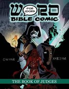 The Book of Judges (Word For Word Bible Comic Series) Paperback