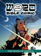 The the Book of Joshua (Word For Word Bible Comic Series)