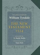 The New Testament 1534 Hardback