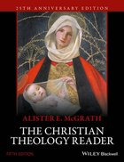 The Christian Theology Reader (5th Edition) Paperback