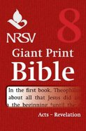 NRSV Giant Print Bible #08: Acts to Revelation Paperback