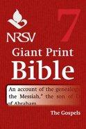 NRSV Giant Print Bible #07: Gospels Paperback