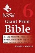 NRSV Giant Print Bible #06: Ezekiel - Malachi Paperback