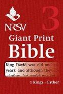 NRSV Giant Print Bible #03: 1 Kings - Esther Paperback