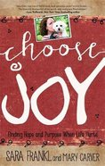 Choose Joy Paperback