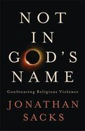 Not in God's Name Hardback