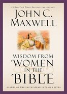 Wisdom From Women in the Bible Hardback