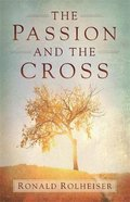 The Passion and the Cross Hardback