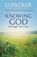 Knowing God Through the Year Paperback