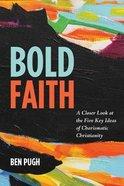 Bold Faith Paperback