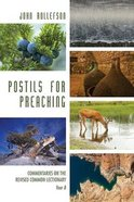 Postils For Preaching: Commentaries on the Revised Common Lectionary, Year B Paperback