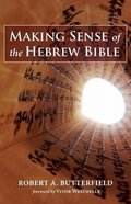 Making Sense of the Hebrew Bible Paperback