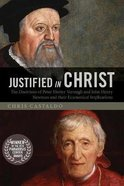 Justified in Christ Paperback