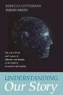 Understanding Our Story Paperback