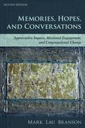 Memories, Hopes, and Conversations (2nd Edition) Paperback