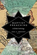 Baptist Preaching: A Global Anthology Hardback