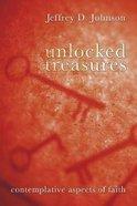 Unlocked Treasures Paperback