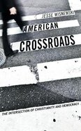 American Crossroads Paperback