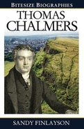 Thomas Chalmers (Bitesize Biographies Series) Paperback