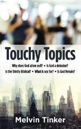 Touchy Topics
