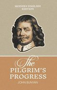The Pilgrim's Progress: Modern English Edition Paperback