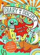 Diary of a Disciple: Luke's Story (Illustrated) Hardback