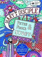 Diary of a Disciple: Peter and Paul's Story Hardback