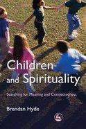 Children and Spirituality Paperback