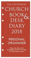 The Canterbury Church Book & Desk Diary 2018: Personal Organiser Ring Bound