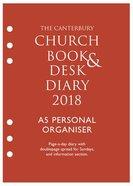 The Canterbury Church Book & Desk Diary 2018: A5 Personal Organiser Ring Bound