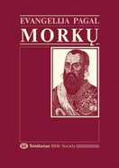 Lithuanian Gospel of Mark Evangelija Pagal Morku (Black Letter Edition) Paperback