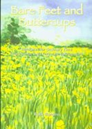 Bare Feet and Buttercups Paperback