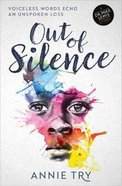 Out of Silence: Voiceless Words Echo An Unspoken Loss (Dr Mike Lewis Story Series) Paperback