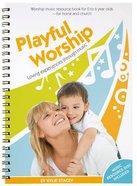 Playful Worship