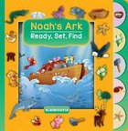 Noah's Ark (Ready, Set, Find Series) Board Book