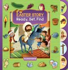 Easter Story (Ready, Set, Find Series) Board Book
