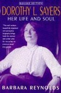 Dorothy L Sayers: Her Life and Soul