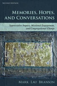 Memories, Hopes, and Conversations (2nd Edition)
