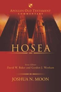 Hosea (Apollos Old Testament Commentary Series)