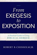 From Exegesis to Exposition Paperback