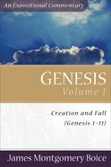 Genesis (Volume 1) (Expositional Commentary Series) Paperback