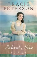 Beloved Hope (#02 in Heart Of The Frontier Series) Hardback