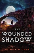 The Wounded Shadow (Darkwater Saga Series) Paperback