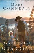 The Accidental Guardian (#01 in High Sierra Sweethearts Series) Paperback