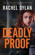 Deadly Proof (#01 in Atlanta Justice Series) Paperback