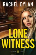 Lone Witness (#02 in Atlanta Justice Series) Paperback