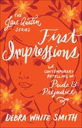 First Impressions - Pride and Prejudice, a Contemporary Retelling (Jane Austen Series)